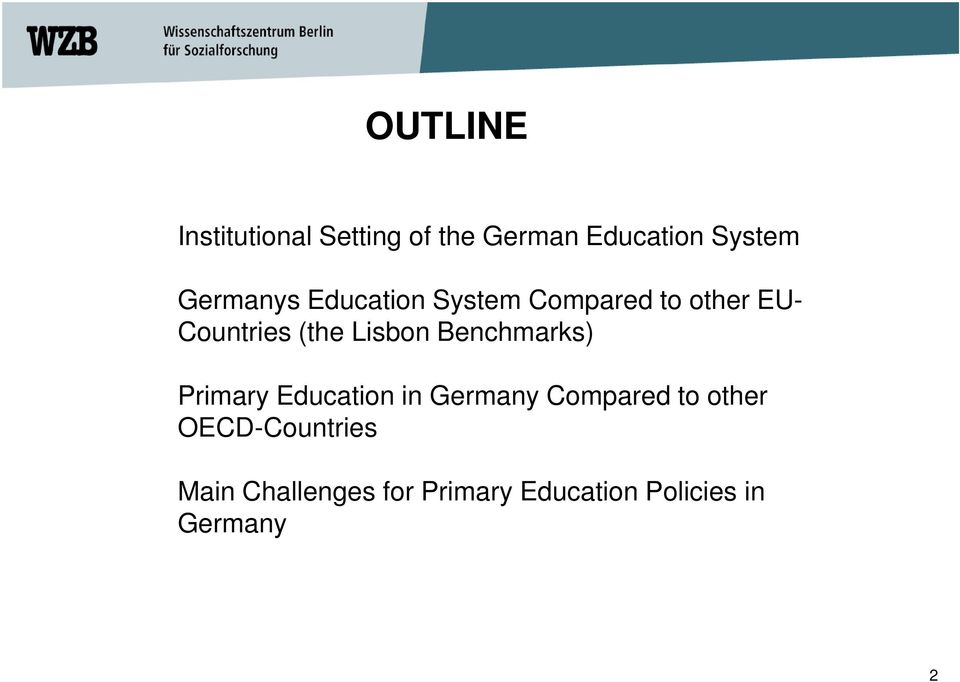 Lisbon Benchmarks) Primary Education in Germany Compared to other