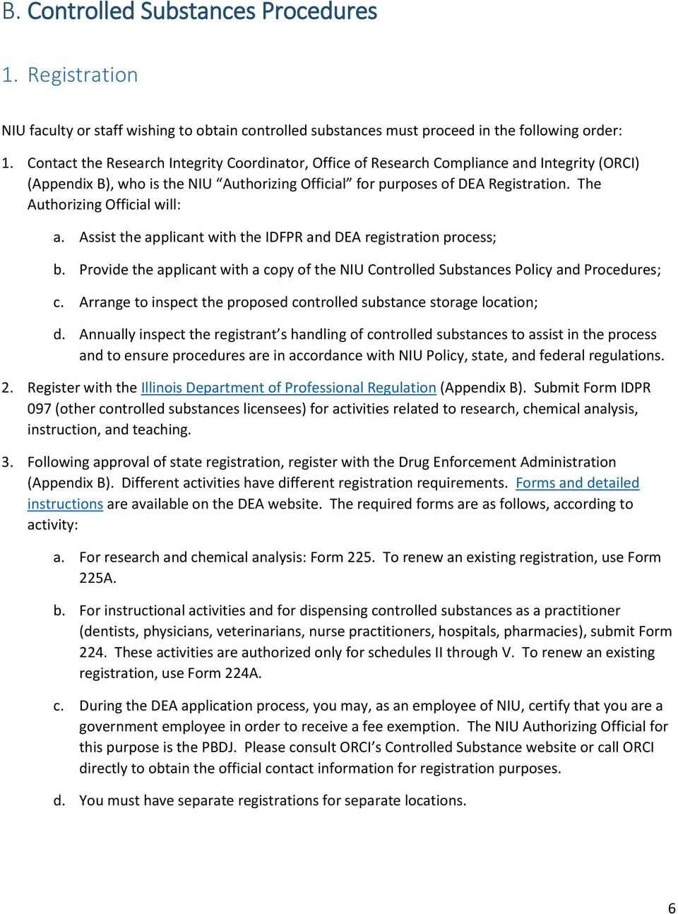 Controlled Substance Policy and Procedures NORTHERN ILLINOIS