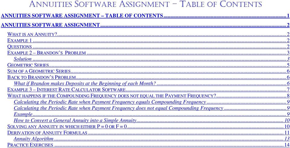 ANNUITIES SOFTWARE ASSIGNMENT TABLE OF CONTENTS 1 ANNUITIES