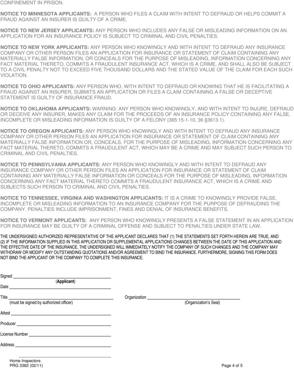 NOTICE TO NEW YORK APPLICANTS: ANY PERSON WHO KNOWINGLY AND WITH INTENT TO DEFRAUD ANY INSURANCE COMPANY OR OTHER PERSON FILES AN APPLICATION FOR INSURANCE OR STATEMENT OF CLAIM CONTAINING ANY