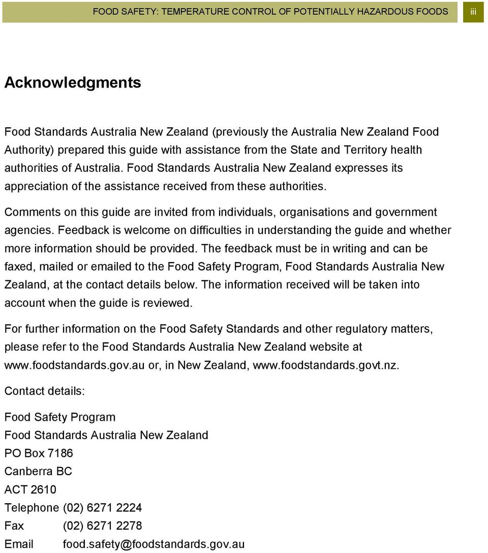 Comments on this guide are invited from individuals, organisations and  government agencies. 4 iv FOOD SAFETY: ...