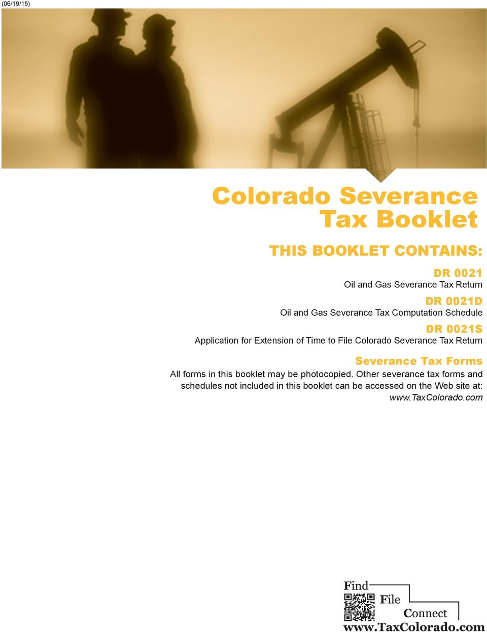 Colorado Severance Tax Return Severance Tax Forms All forms in this booklet may be photocopied.