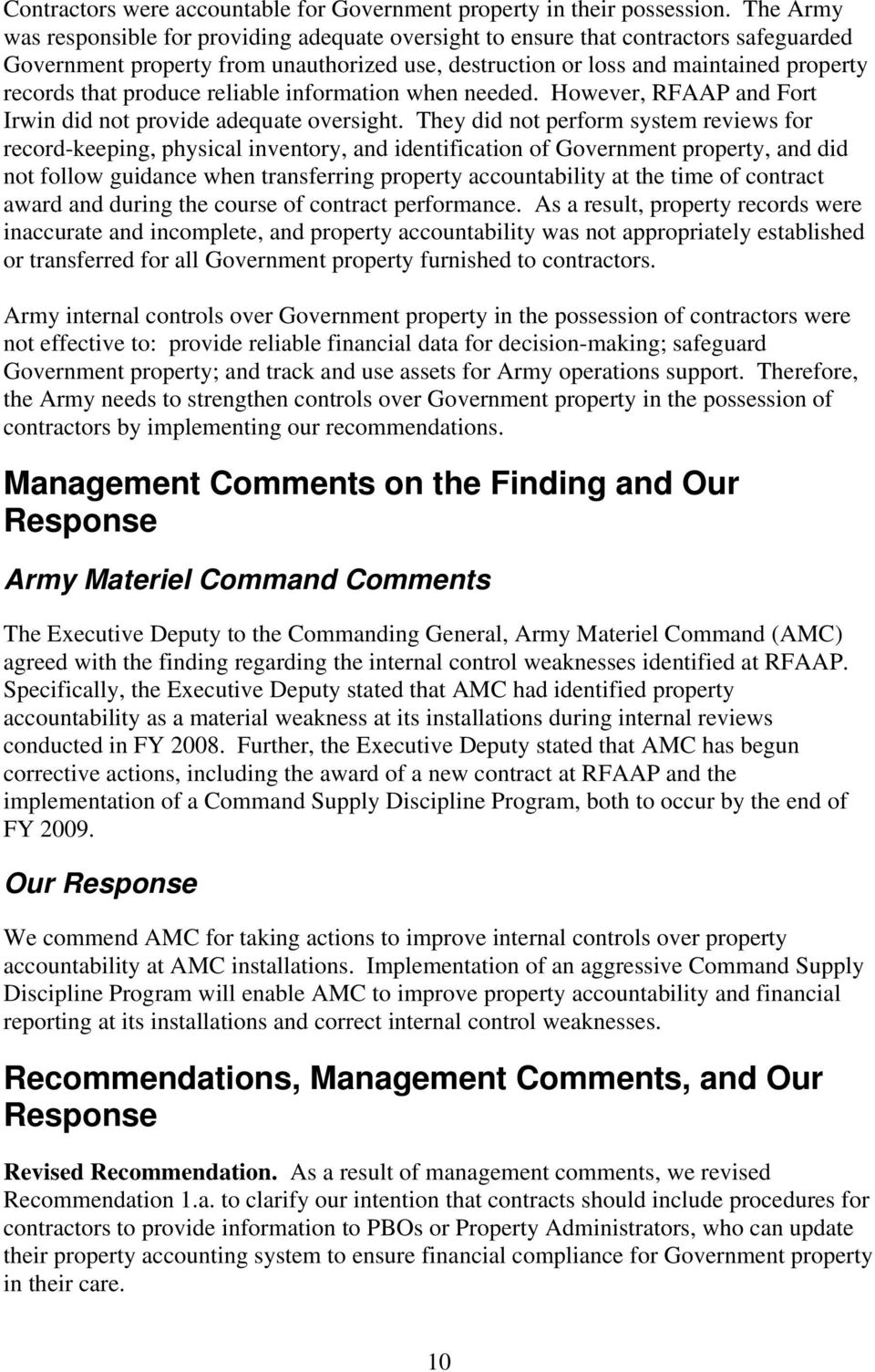 produce reliable information when needed. However, RFAAP and Fort Irwin did not provide adequate oversight.