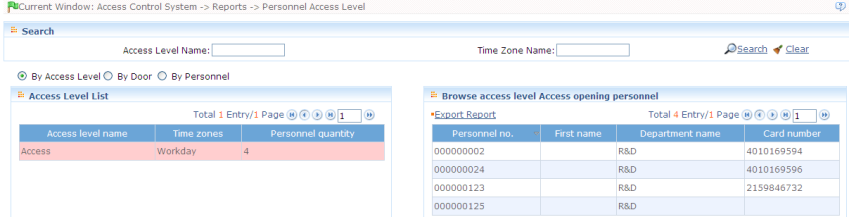 6. Security System Management Personnel Access Level View all Access Levels according to access level group, door or personnel. Select the query mode and the condition in the left data list.