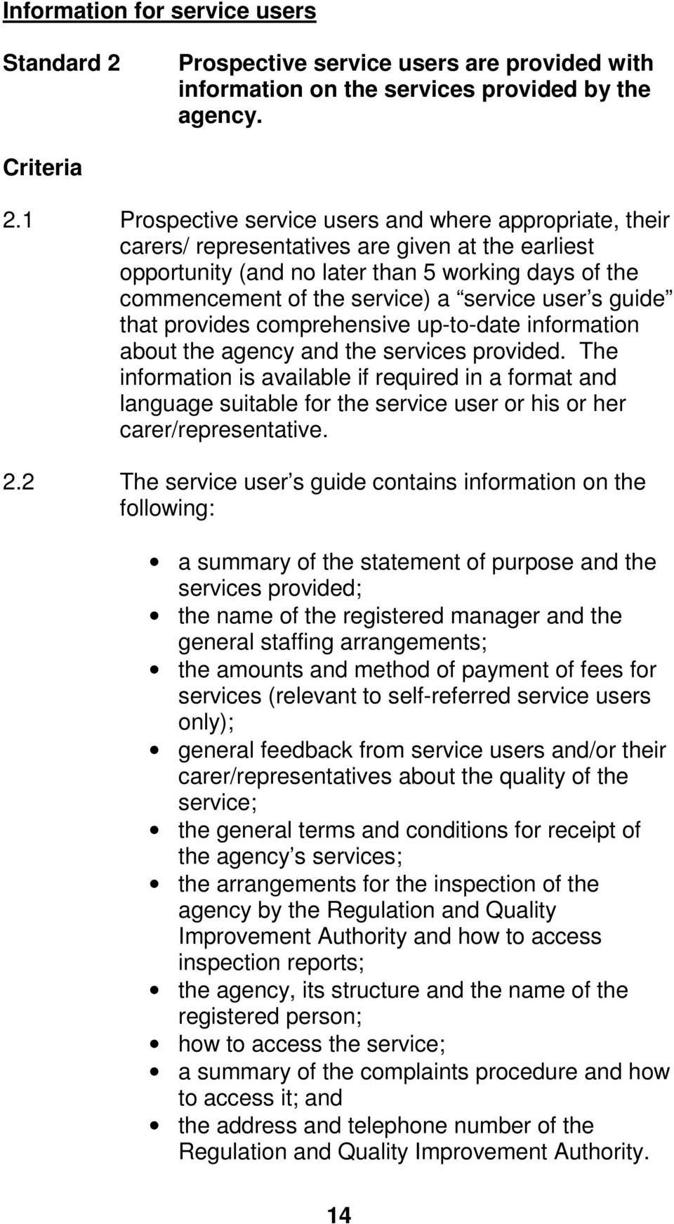 user s guide that provides comprehensive up-to-date information about the agency and the services provided.