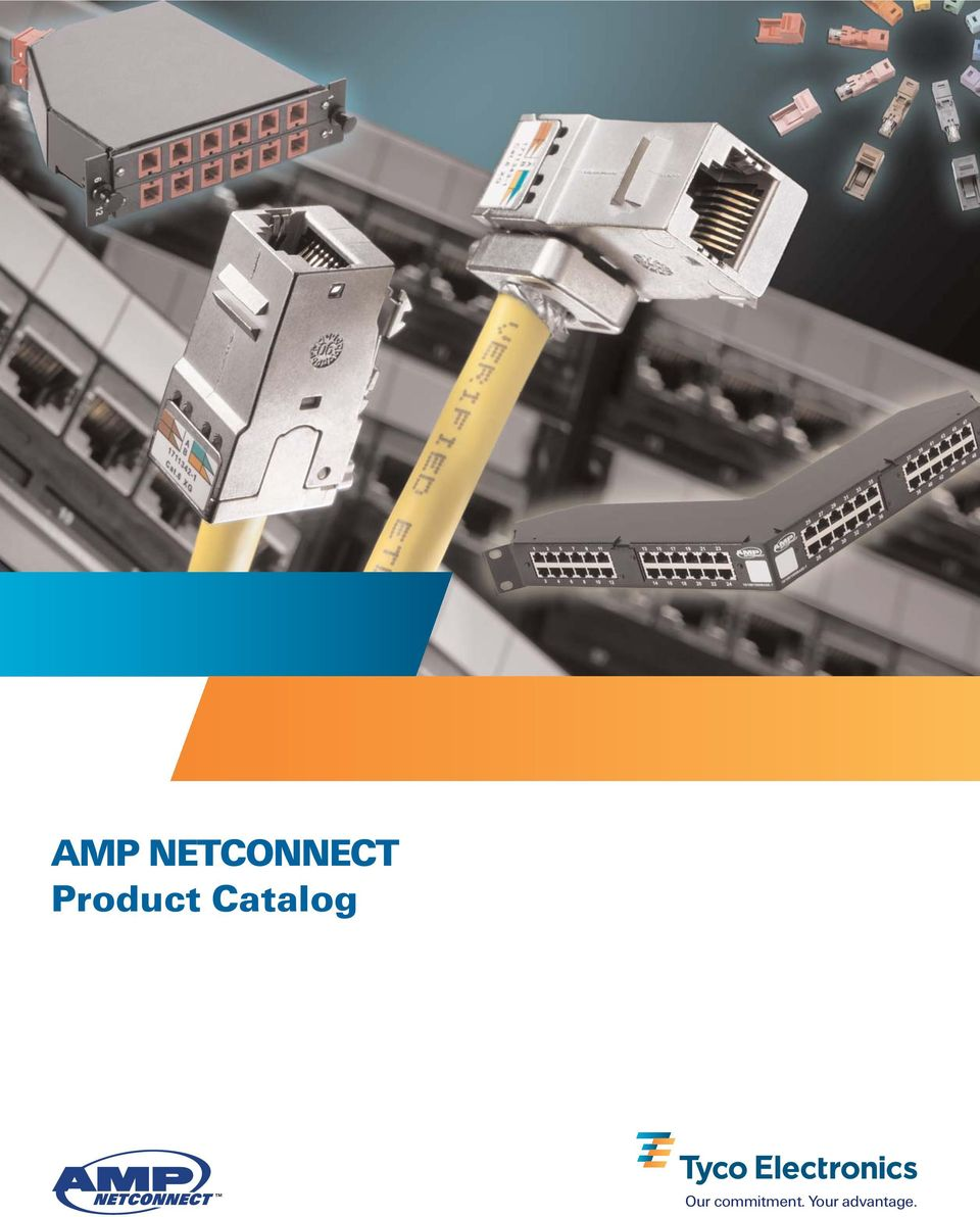 Amp Netconnect Product Catalog Our Commitment Your Advantage Pdf Cat5e Black Ethernet Patch Cable Bootless 15 Foot Part Number 2 Contacts Visit Website At Instruction Sheets Cut White Papers Data Searches