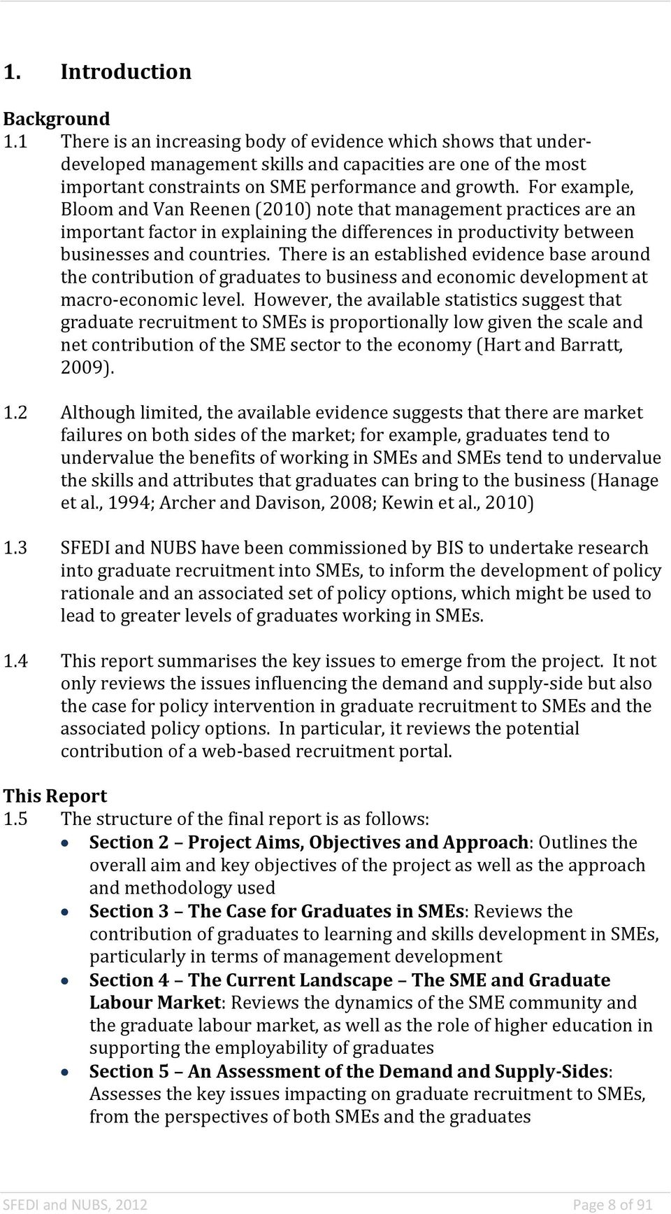 Final Report By Leigh Sear Sfedi And Tracy Scurry Janine Swail Despite Every Effort To Overcomplicate This Projectit Manages For Example Bloom Van Reenen 2010 Note That Management Practices Are An