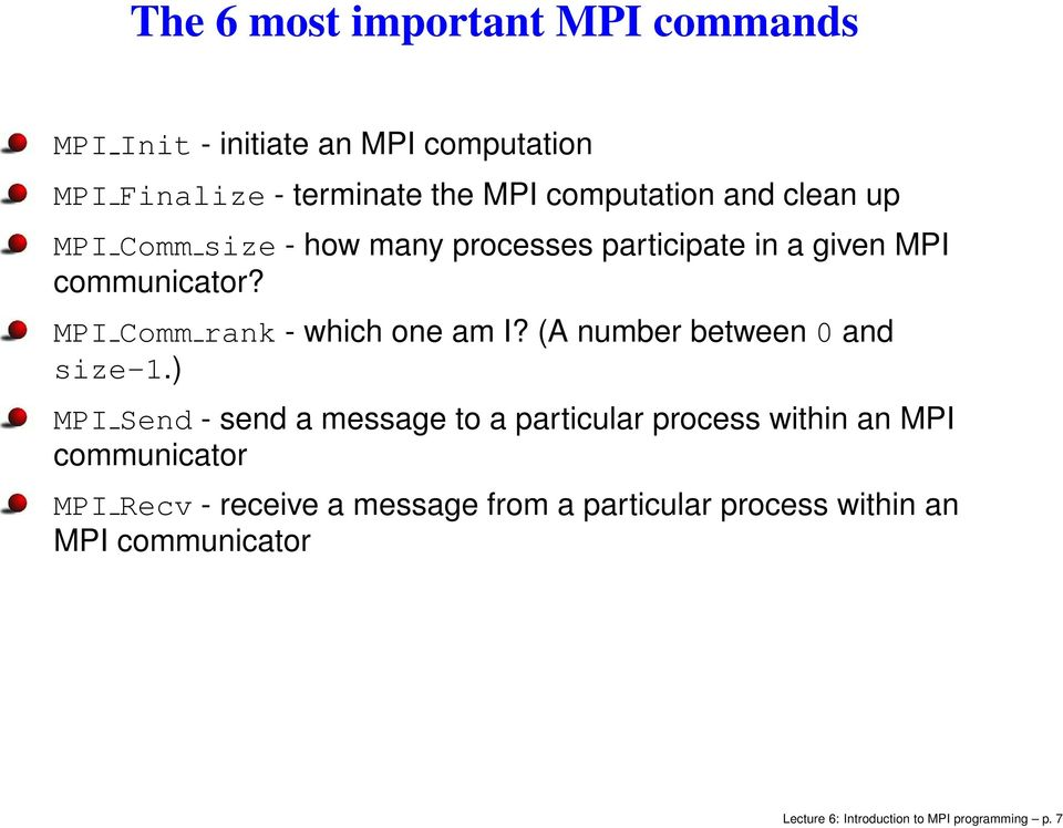 Lecture 6: Introduction to MPI programming  Lecture 6