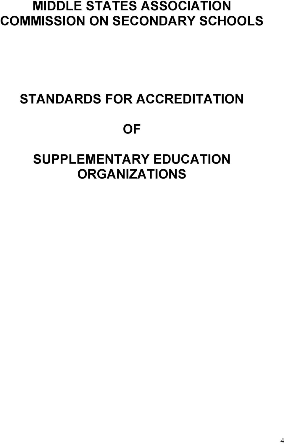 STANDARDS FOR ACCREDITATION OF