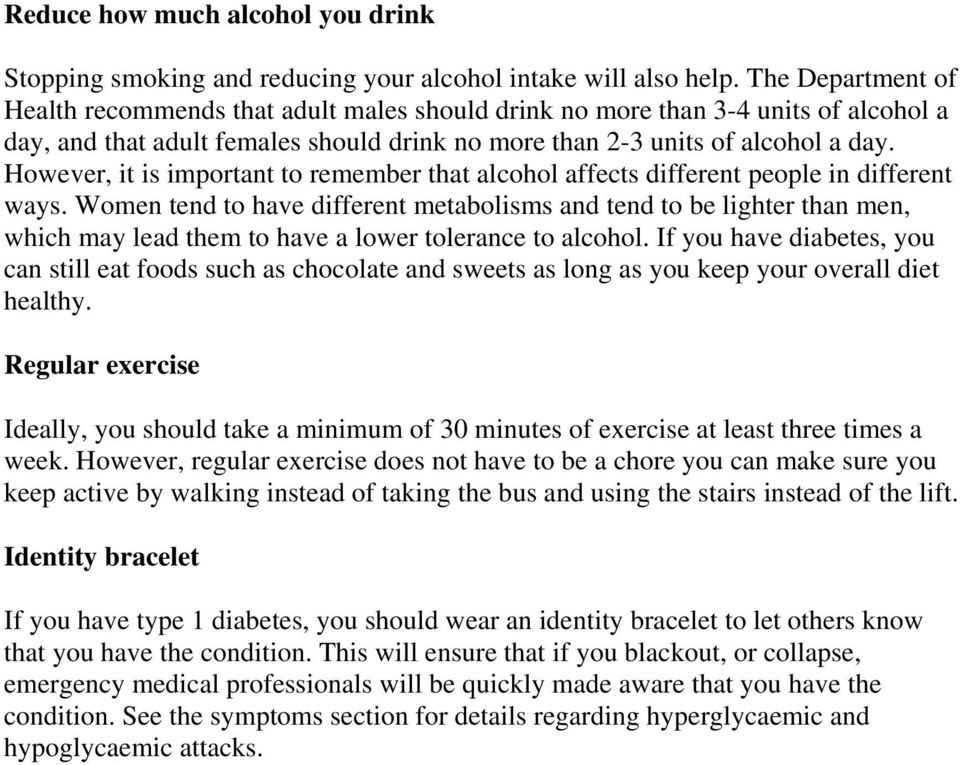 However, it is important to remember that alcohol affects different people in different ways.
