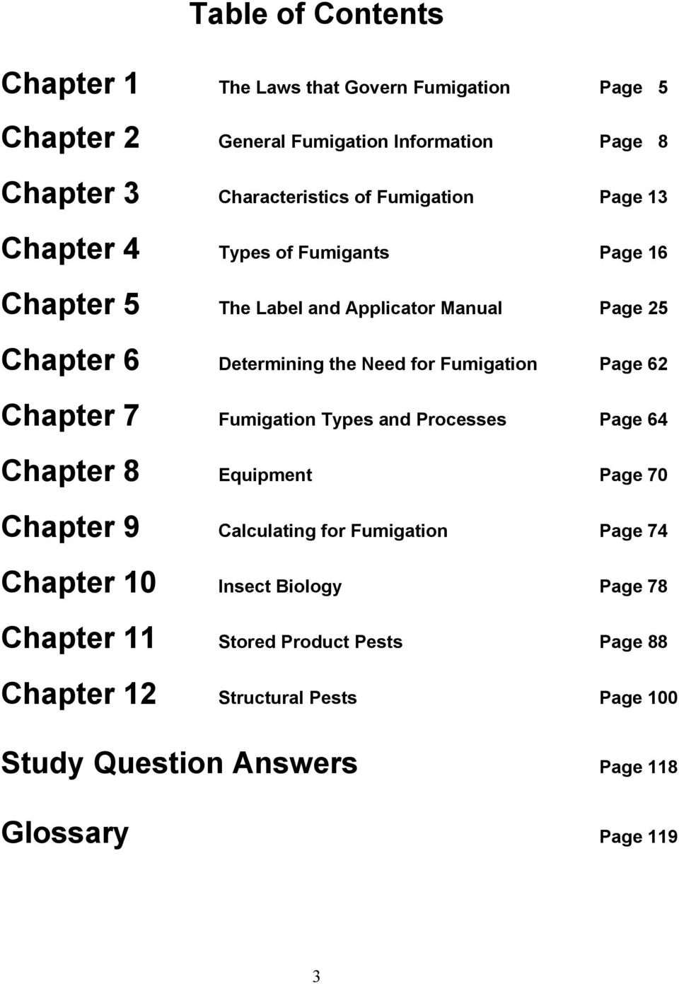 Fumigation Page 62 Chapter 7 Fumigation Types and Processes Page 64 Chapter  8 Equipment Page 70. 4 Acknowledgements This study guide ...