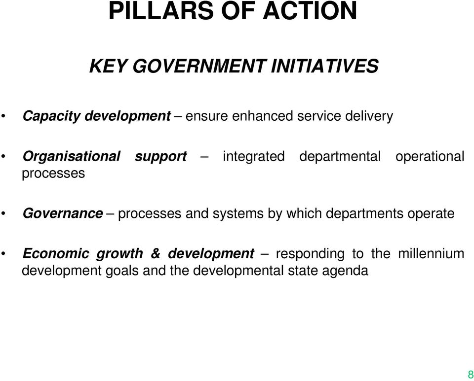 Governance processes and systems by which departments operate Economic growth &