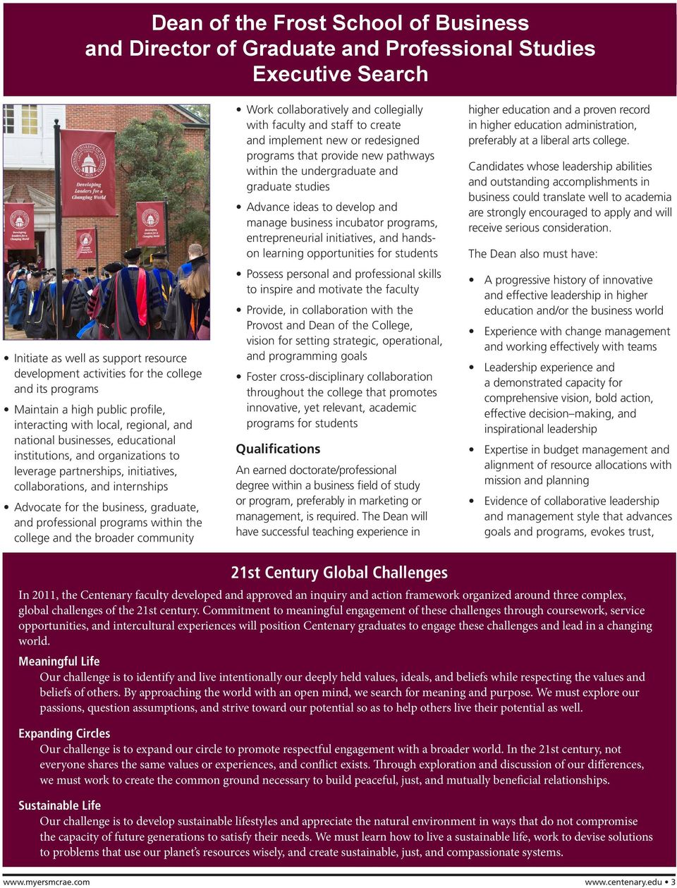 broader community Work collaboratively and collegially with faculty and staff to create and implement new or redesigned programs that provide new pathways within the undergraduate and graduate