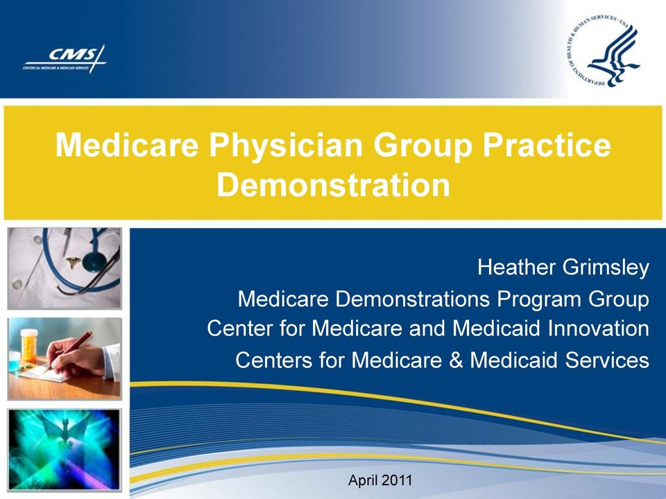Group Center for Medicare and Medicaid Innovation