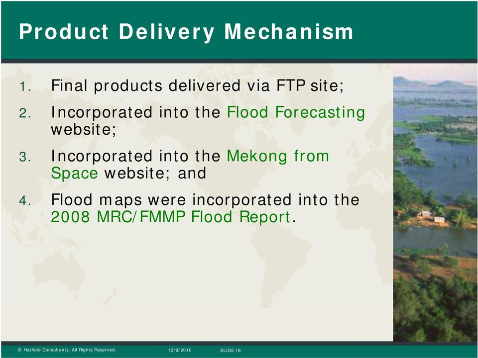 Incorporated into the Flood Forecasting website; 3.