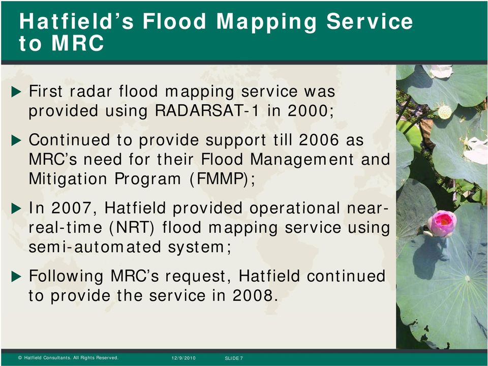 Mitigation Program (FMMP); In 2007, Hatfield provided operational nearreal-time (NRT) flood mapping
