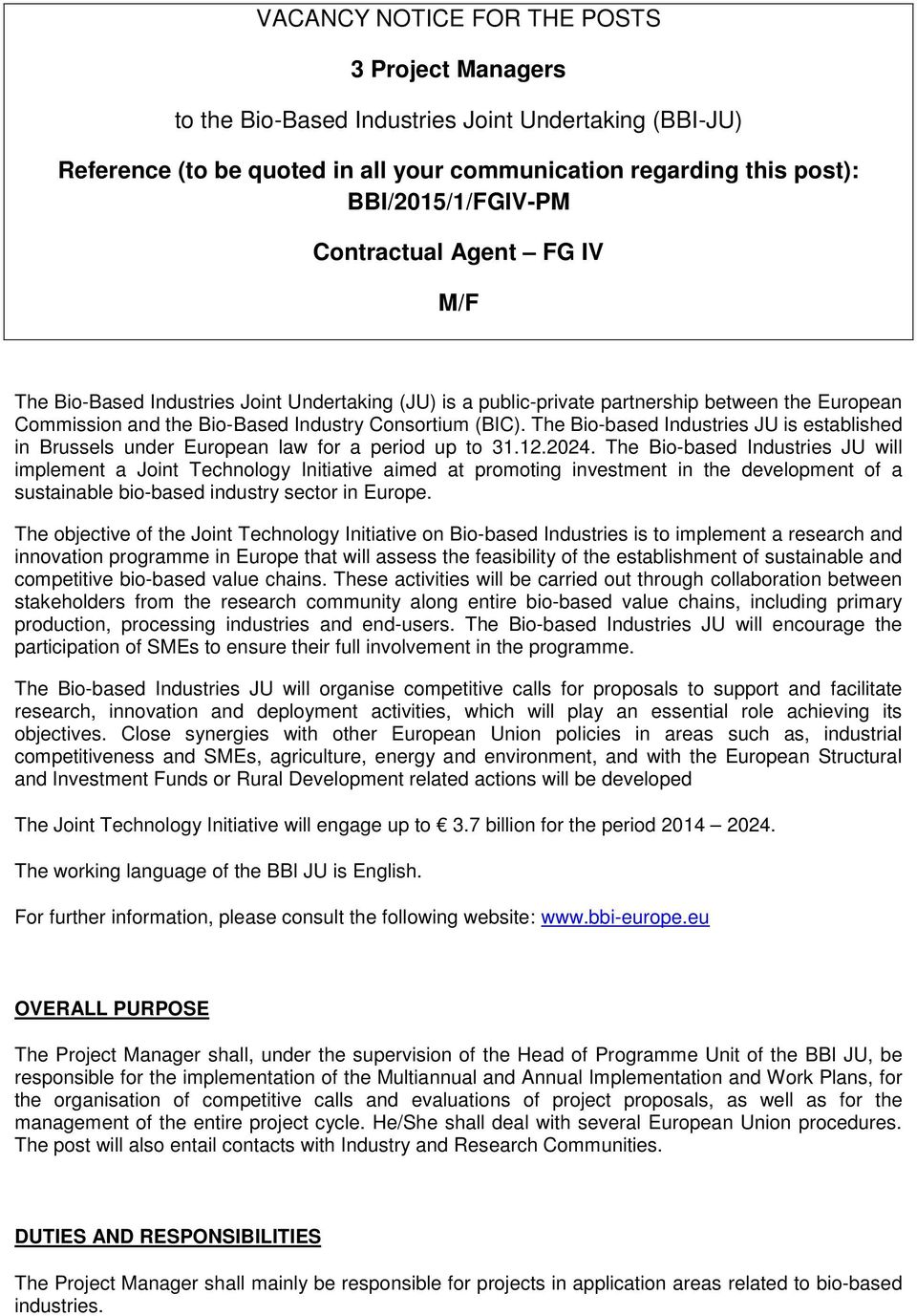 VACANCY NOTICE FOR THE POSTS  3 Project Managers  to the Bio-Based