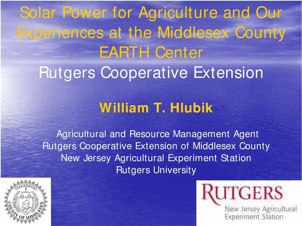 Hlubik Agricultural and Resource Management Agent Rutgers Cooperative