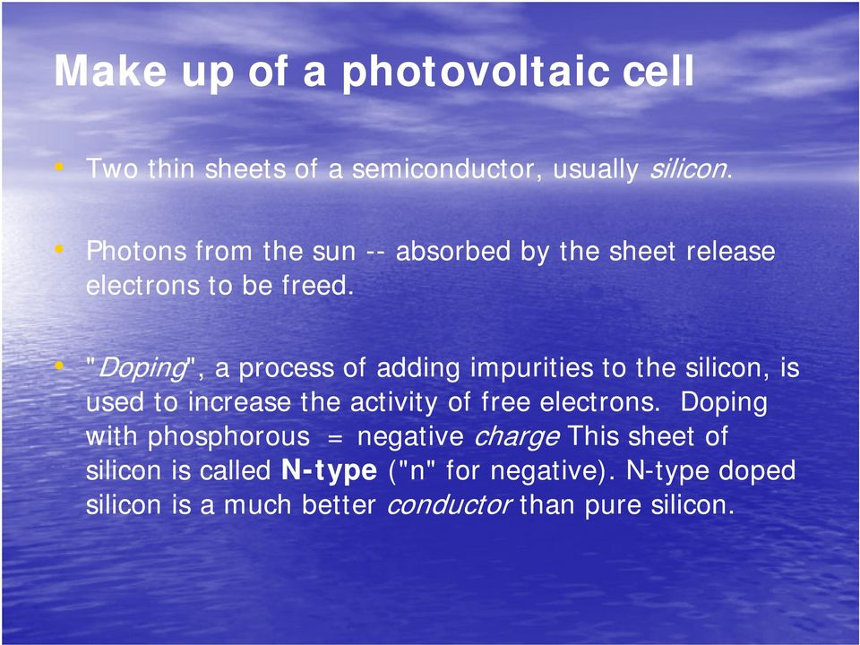 """Doping Doping"", a process of adding impurities to the silicon, is used to increase the activity of free"