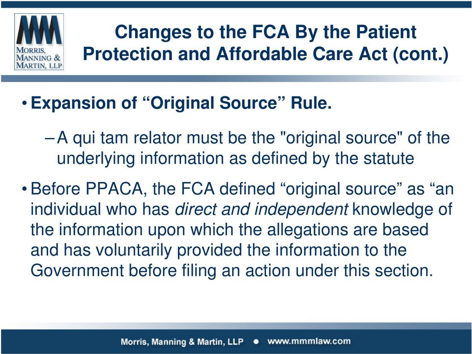 the FCA defined original source as an individual who has direct and independent knowledge of the information upon which