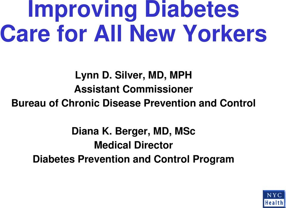 Chronic Disease Prevention and Control Diana K.