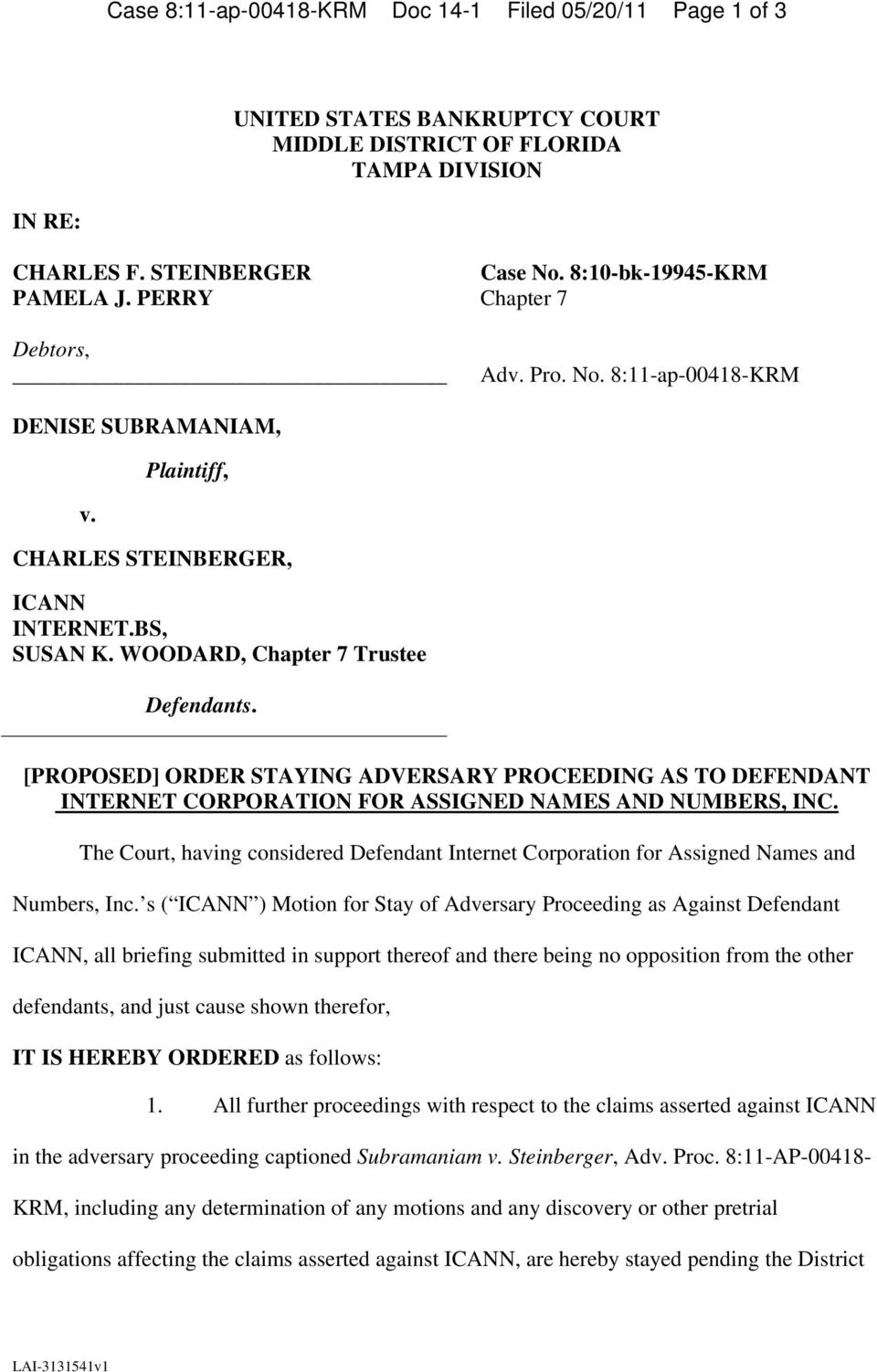 [PROPOSED] ORDER STAYING ADVERSARY PROCEEDING AS TO DEFENDANT INTERNET CORPORATION FOR ASSIGNED NAMES AND NUMBERS, INC.
