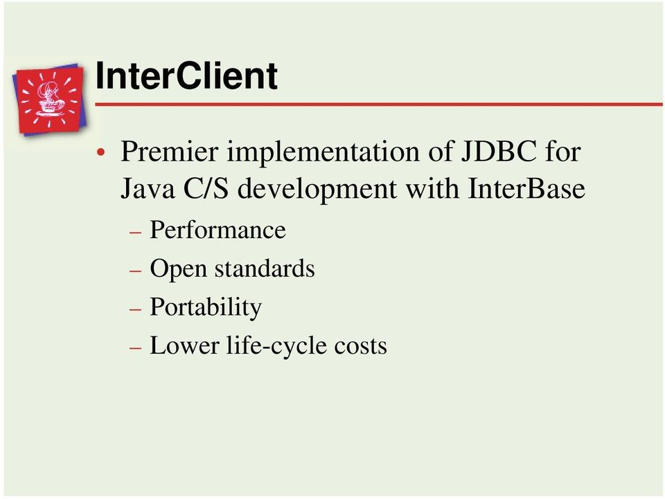 with InterBase Performance Open