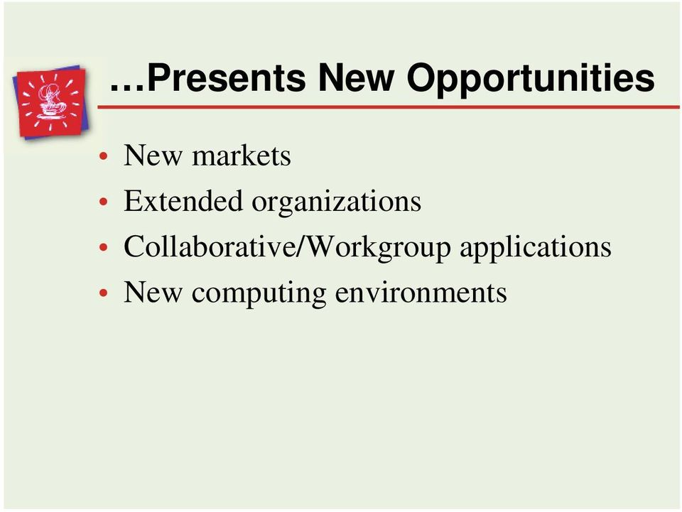 Collaborative/Workgroup