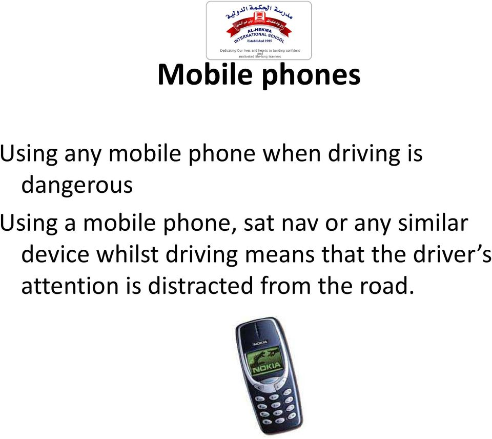 Using a mobile phone, sat nav or any similar device whilst