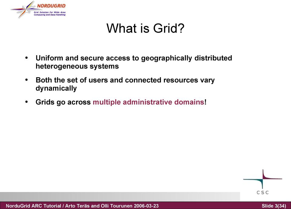 Uniform and secure access to geographically distributed heterogeneous