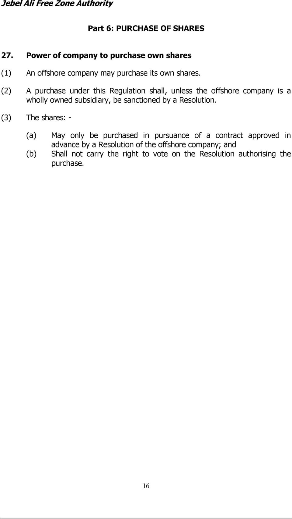 (2) A purchase under this Regulation shall, unless the offshore company is a wholly owned subsidiary, be sanctioned by