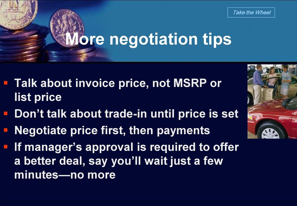 Negotiate price first, then payments If manager s approval is