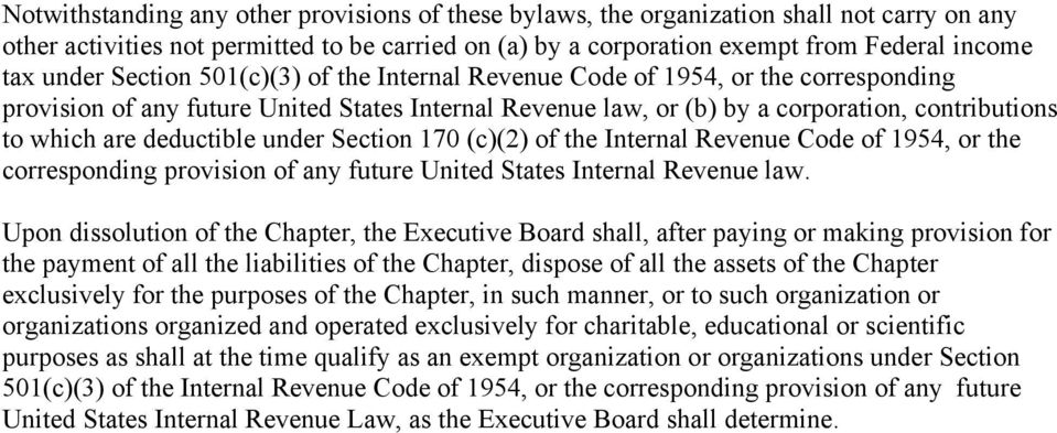 under Section 170 (c)(2) of the Internal Revenue Code of 1954, or the corresponding provision of any future United States Internal Revenue law.