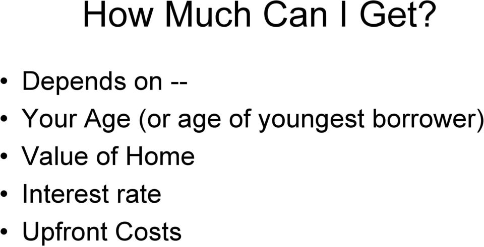 age of youngest borrower)