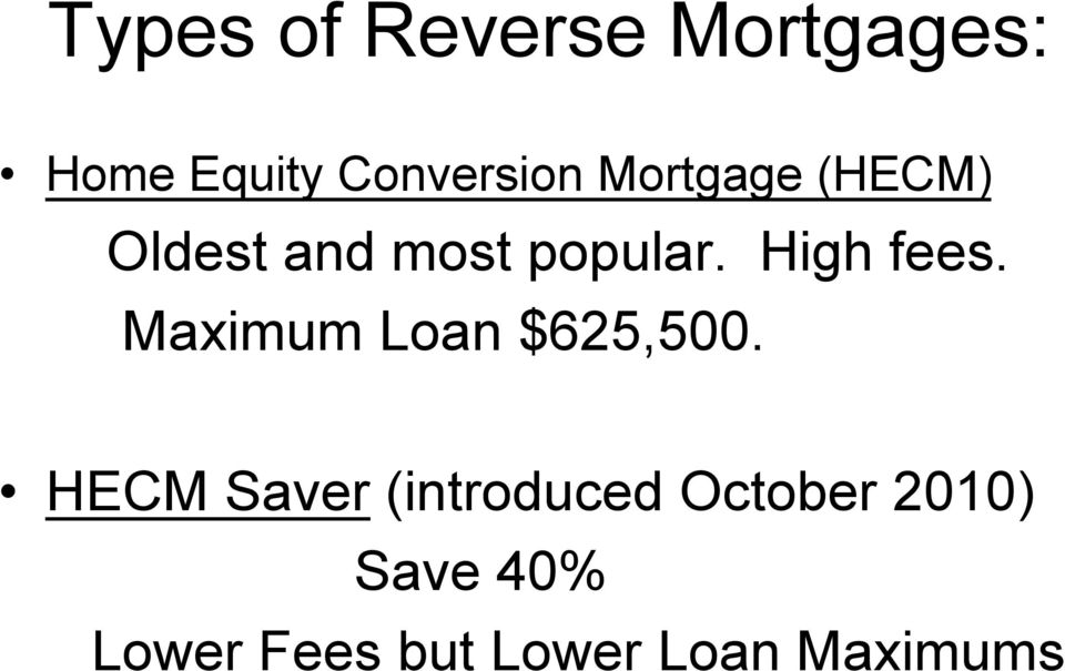 Maximum Loan $625,500.