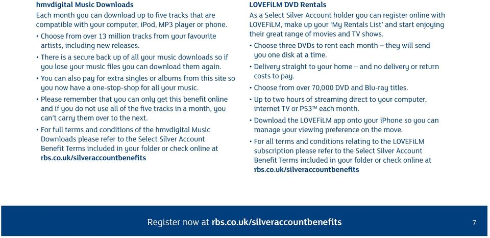 There is a secure back up of all your music downloads so if you lose your music files you can download them again.