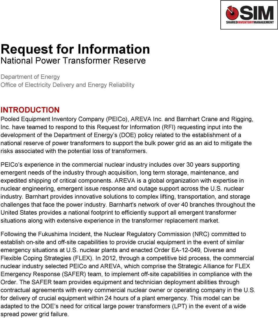 have teamed to respond to this Request for Information (RFI) requesting input into the development of the Department of Energy s (DOE) policy related to the establishment of a national reserve of