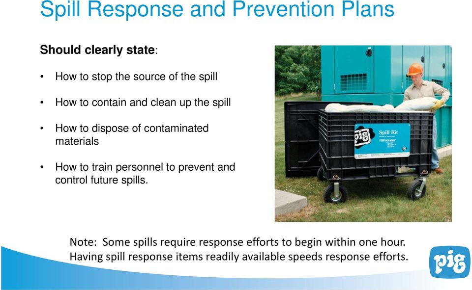 personnel to prevent and control future spills.