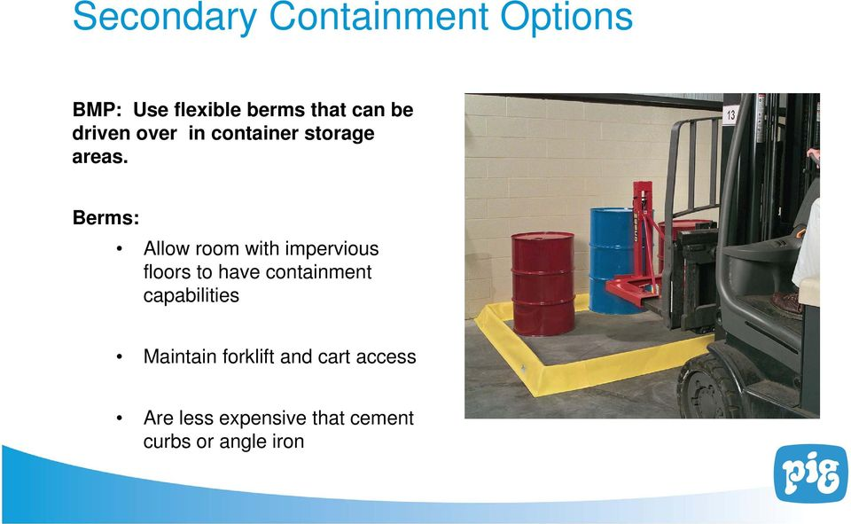Berms: Allow room with impervious floors to have containment