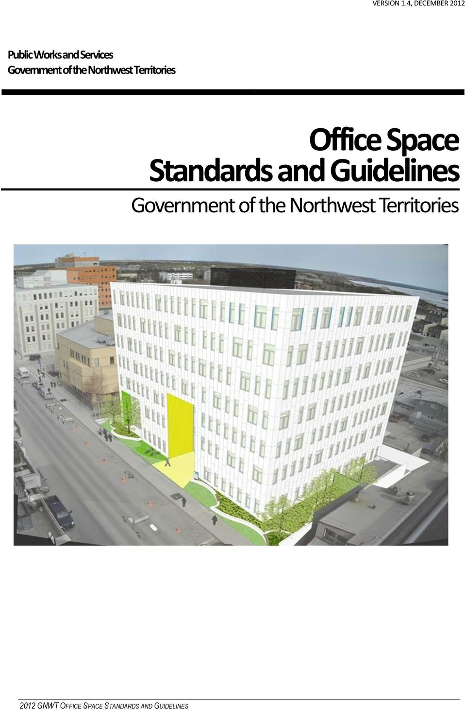 office space standards and guidelines government of the northwest