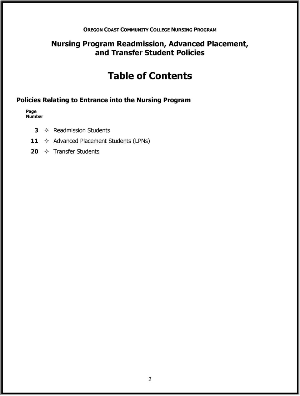 Contents Policies Relating to Entrance into the Nursing Program Page