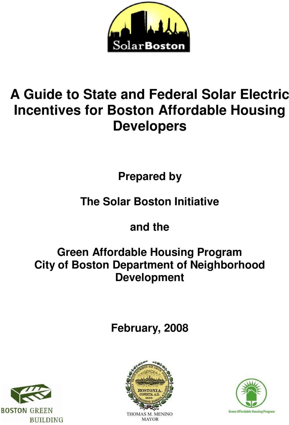 Boston Initiative and the Green Affordable Housing Program
