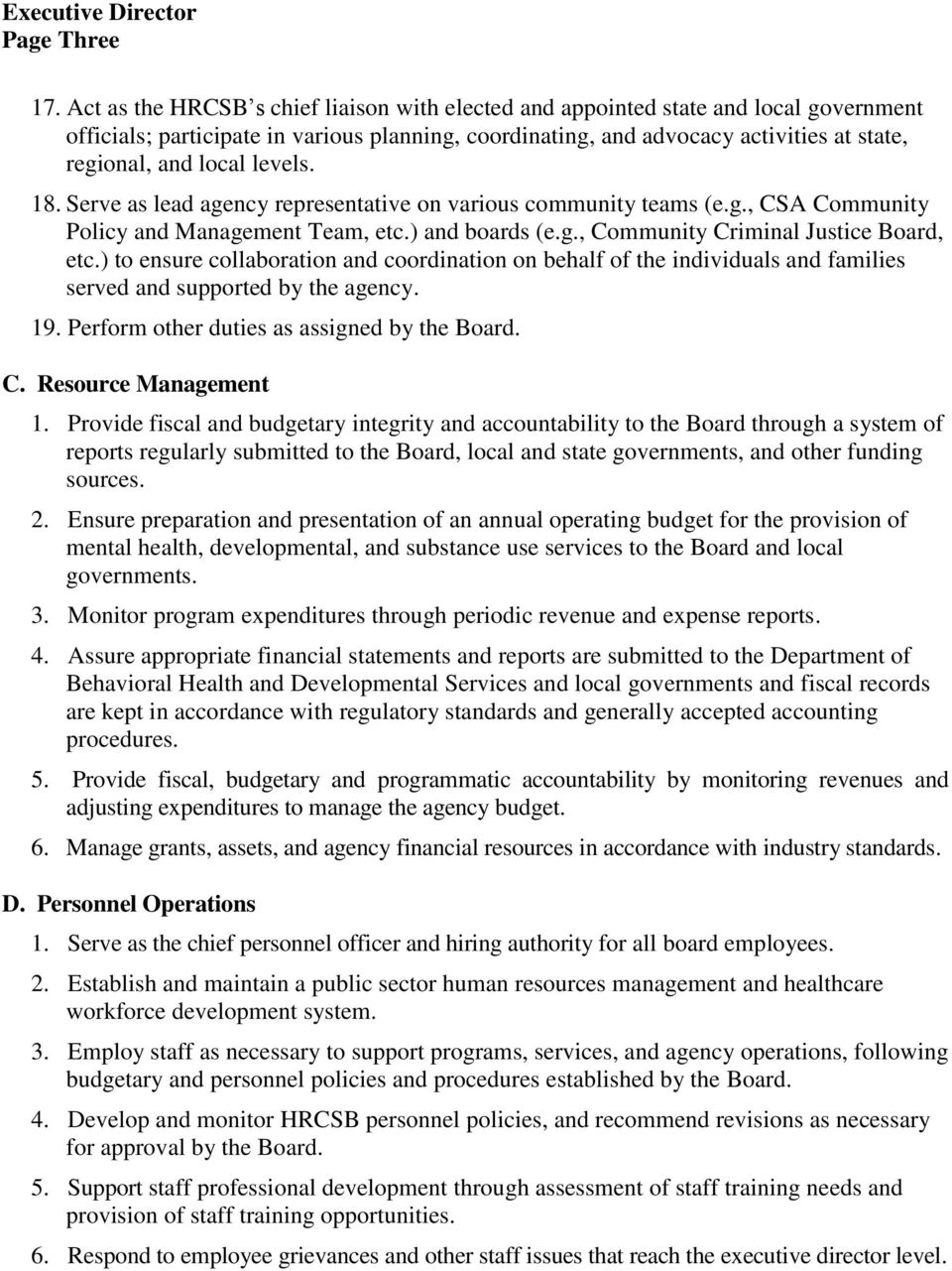 levels. 18. Serve as lead agency representative on various community teams (e.g., CSA Community Policy and Management Team, etc.) and boards (e.g., Community Criminal Justice Board, etc.