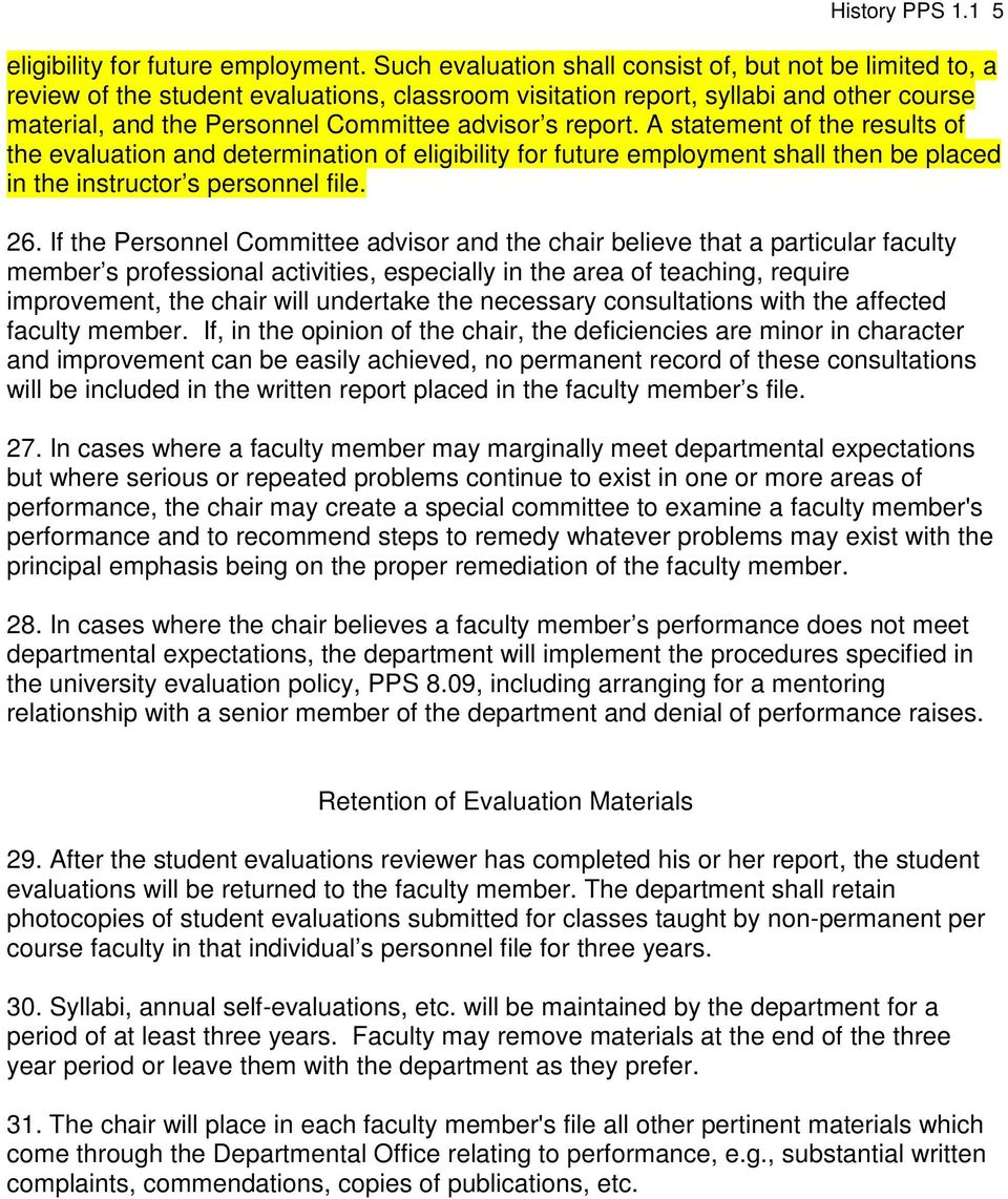 report. A statement of the results of the evaluation and determination of eligibility for future employment shall then be placed in the instructor s personnel file. 26.