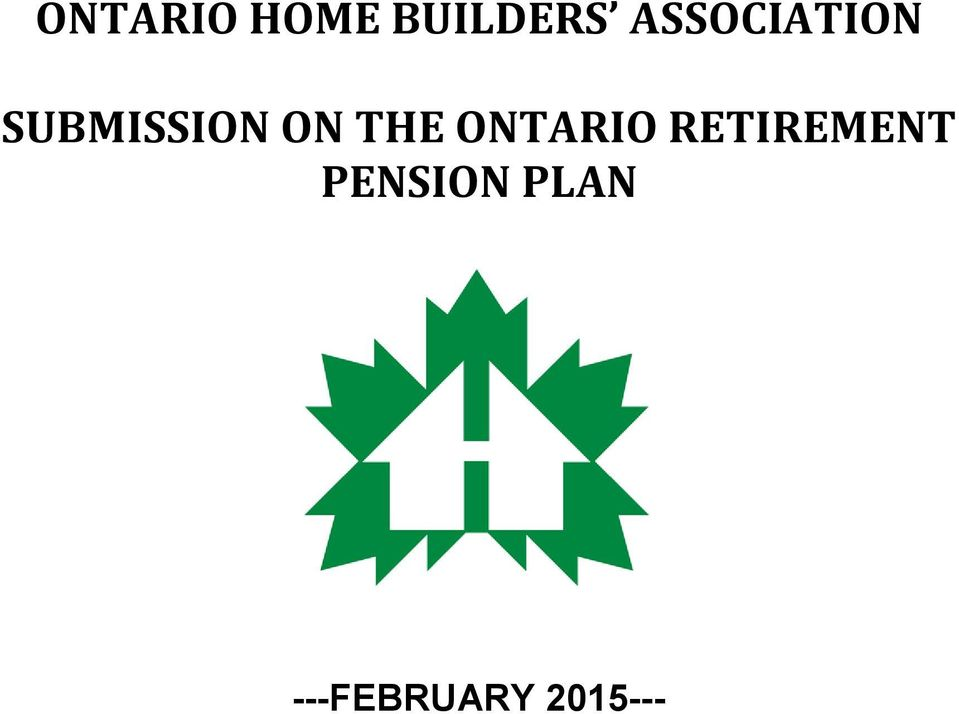 THE ONTARIO RETIREMENT