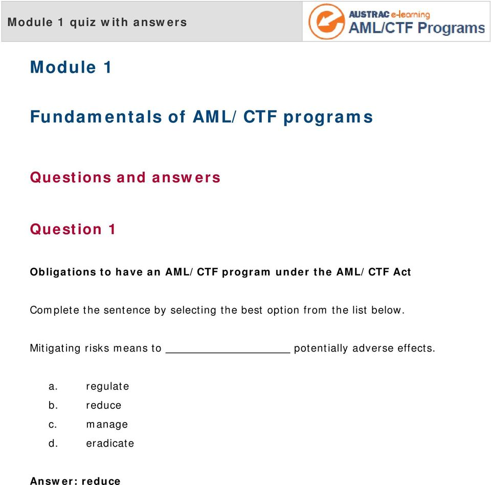 Module 1  Fundamentals of AML/CTF programs  Questions and