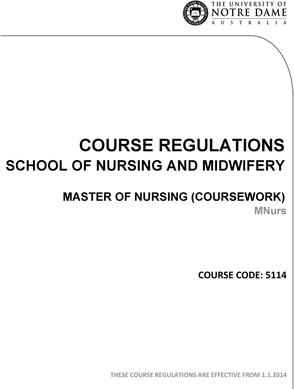 (COURSEWORK) MNurs COURSE CODE: 5114