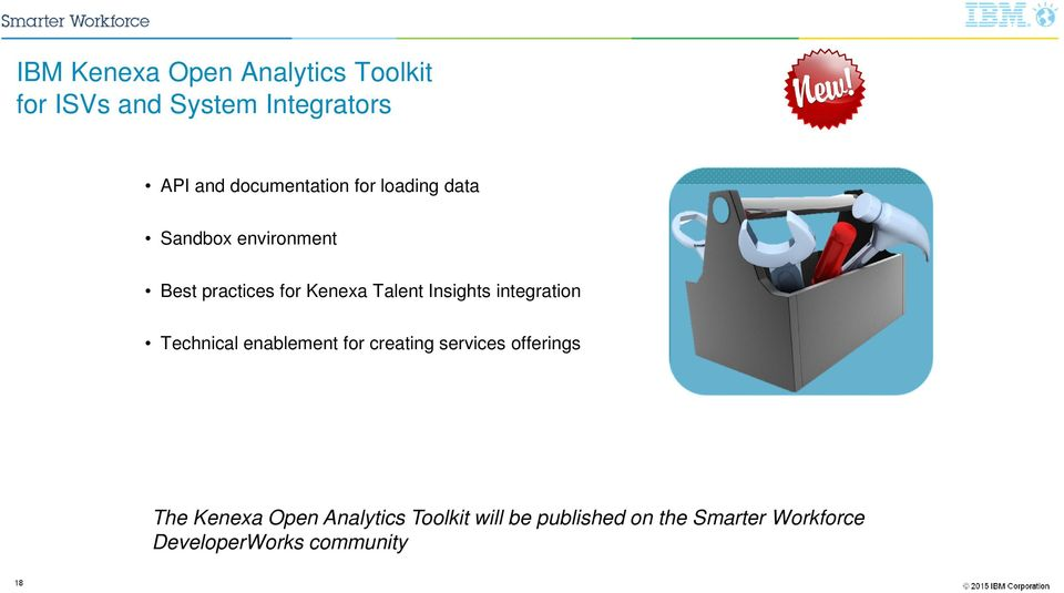 Insights integration Technical enablement for creating services offerings The