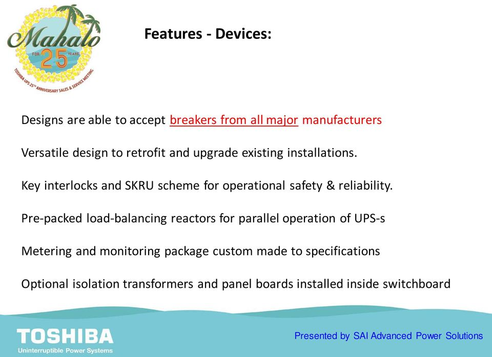 Key interlocks and SKRU scheme for operational safety & reliability.