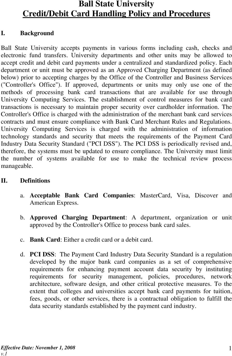 "Each department or unit must be approved as an Approved Charging Department (as defined below) prior to accepting charges by the Office of the Controller and Business Services (""Controller's Office"")."